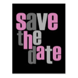 Modern Type Save The Date Postcard